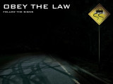 Obey the law follow the signs