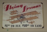 Flying Lessons  one dollar to fly and fifty dollars to land