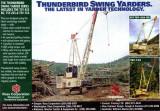 Thunderbird Swing Yarders