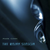 Mark Cohn: The Rainy Season