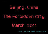 Beijing, China - The Forbidden City (March 2011)
