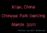 Xi'an, China - Chinese Folk Dancing (March 2011)