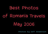 Best Photos of Romania Travels (May 2006)