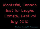 Montreal, Canada - Just for Laughs Comedy Festival (July 2010)