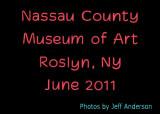 Nassau County Museum of Art (June 2011)