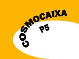CosmoCaixa P5