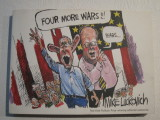 Four More Wars!!! (2006) (inscribed with original drawing)