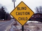 Blind Caution Child