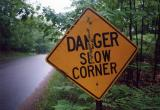 Danger Slow Corner Three Lakes WI.jpg