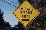 Racetrack Entrance Ahead (Hinsdale, NH)