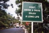 Dont Drink And Drive Enjoy A Long Life (Dehra Dun)