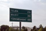 350 km from Ashgabat to Mary (pronounced Mar-ee)