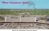 1960's - a dubious postcard featuring Miami International Airport