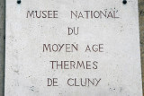 Musée National du Moyan Age - National Museum of the Middle Ages - Thermes de Cluny