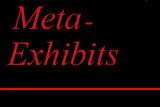 Meta-exhibits
