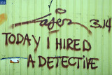 Today he hired a detective 070122-006