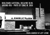 1951 - the Boulevard Cafeteria on Biscayne Boulevard, Miami