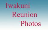 Iwakuni Reunions and Gatherings