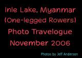 Inle Lake, Myanmar (One-legged Rowers) (11/2006)