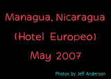 Managua, Nicaragua (Hotel Europeo) May 2007