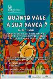Exposição de Fotos Margens + QUANTO VALE A SUA DANÇA (16/06/2007)
