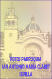 TODAS LAS FOTOS DE LA PARROQUIA SAN ANTONIO MARÍA CLARET DE SEVILLA