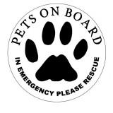BLACK LETTERS ON WHITE, 3  PETS ON BOARD IN EMERGENCY PLEASE RESCUE,