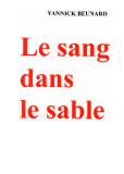 LE SANG DANS LE SABLE