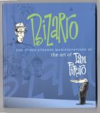 Bizarro and Other Strange Manifestations of the Art of Dan Piraro (2006) (inscribed with original drawing)