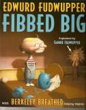 Edwurd Fudwupper Fibbed Big (2000) (inscribed)
