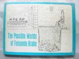 The Possible Worlds of Fernando Krahn (1965) (inscribed)