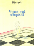 Vaguement competitif  (1985) (signed with original drawing)