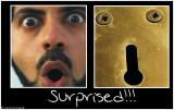 Surprised!!!