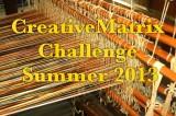 CreativeMatrix Challenge Summer 2013