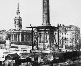 June 1844 - Nelson's Column under construction