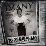 IMANY SHAPE OF A BROKEN HEART TOUR - Senigallia 10/12/2013