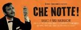 CHE NOTTE! #40 - 18/07/2014