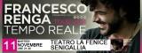 FRANCESCO RENGA Tempo Reale Tour - Senigallia, 11/11/2014