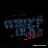 The Who's Next Show