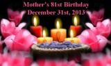 2013 - Mother's 81st Birthday - Album 1 - Family
