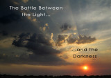 The Battle Between the Light and the Darkness (In Search of the Fifth Element)