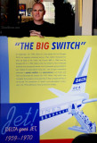 October 2013 - closeup of Joe Pries with his Delta Air Lines poster detailing their transition to an all-jet fleet