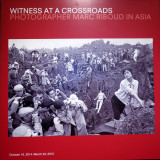 Photographer Marc Riboud in Asia - Witness at a Crossroads