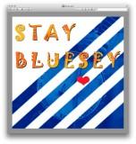 stay bluesy.jpg