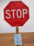 Stop Because I...