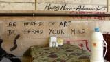 Do Not Be Afraid of Art