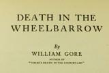 Death in the Wheelbarrow. 1935