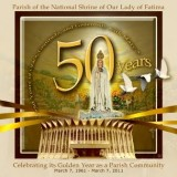 Parish of the National Shrine of Our Lady of Fatima: Golden Anniversary countdown