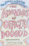 THE ADVENTURES OF OFFICER DOOGUD