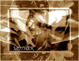 MOTHER \ MEMORY